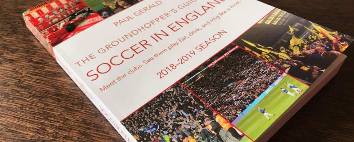 Buy <I>The Groundhopper&#8217;s Guide to Soccer in England</I>
