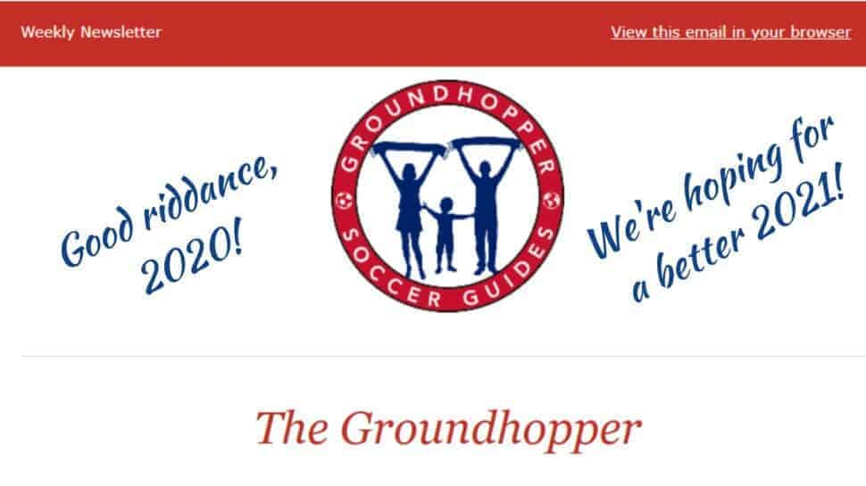 Groundhopper newsletter 80 goodbye 2020 hello 2021