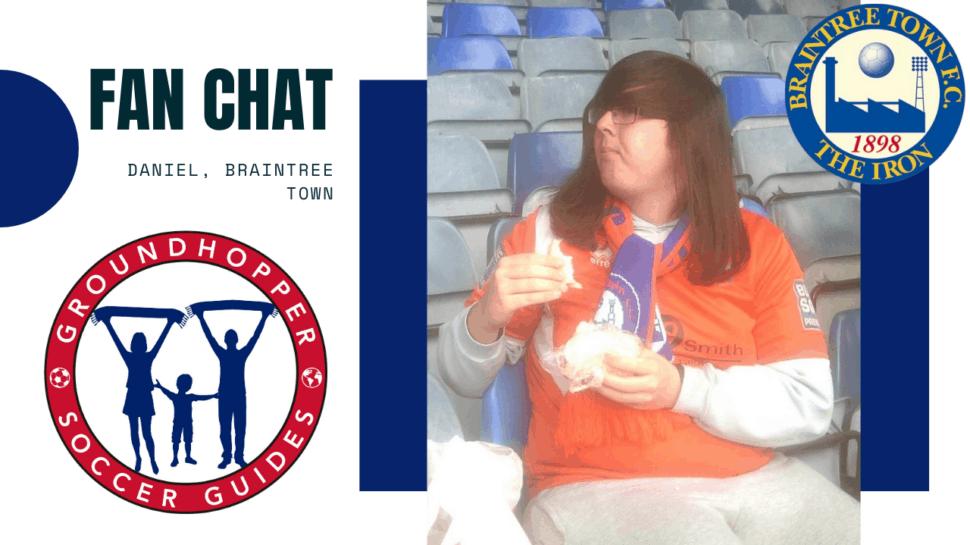 daniel braintree town fan chat