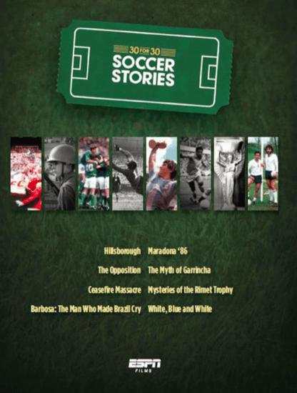 espn films 30 for 30 soccer stories episodes