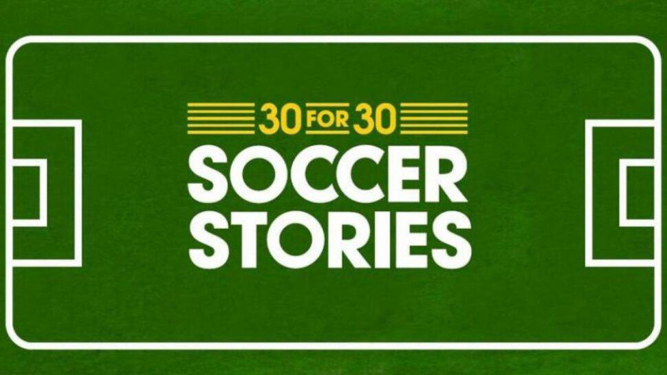 espn films 30 for 30 soccer stories