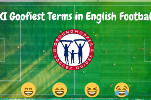 Video: The XI Goofiest Terms in English Soccer
