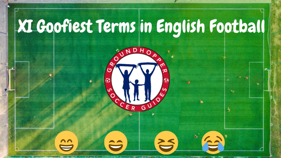 XI goofiest terms in english soccer
