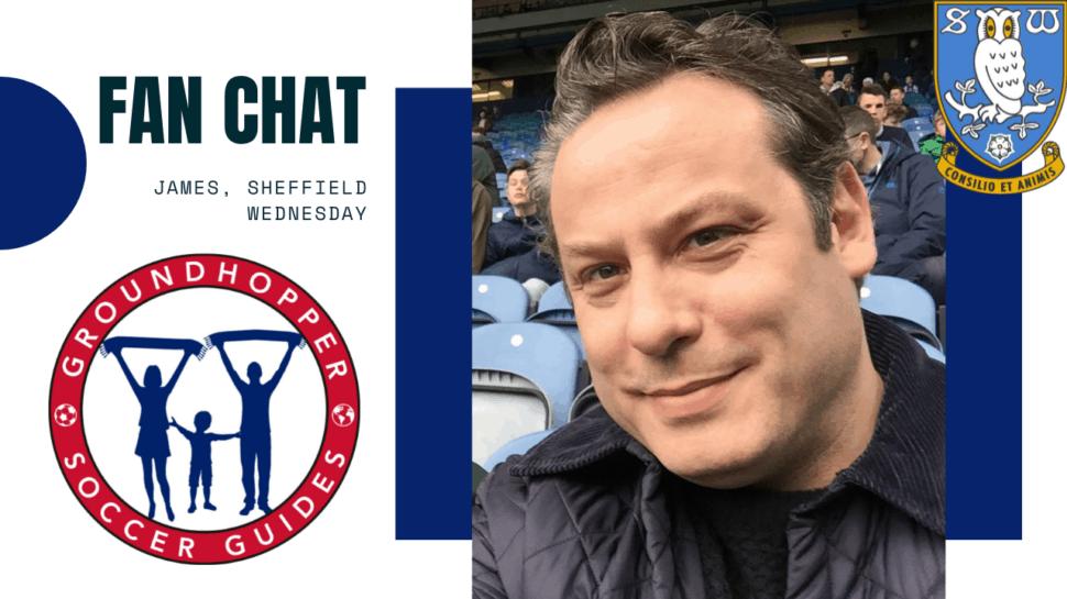 Fan Chat James Sheffield Wednesday